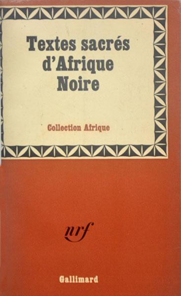 Texte sacres d'Afrique noire